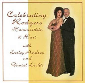 Celebrating Rodgers Hammerstein & Hart, Lesley Andrew and Daniel Lichti